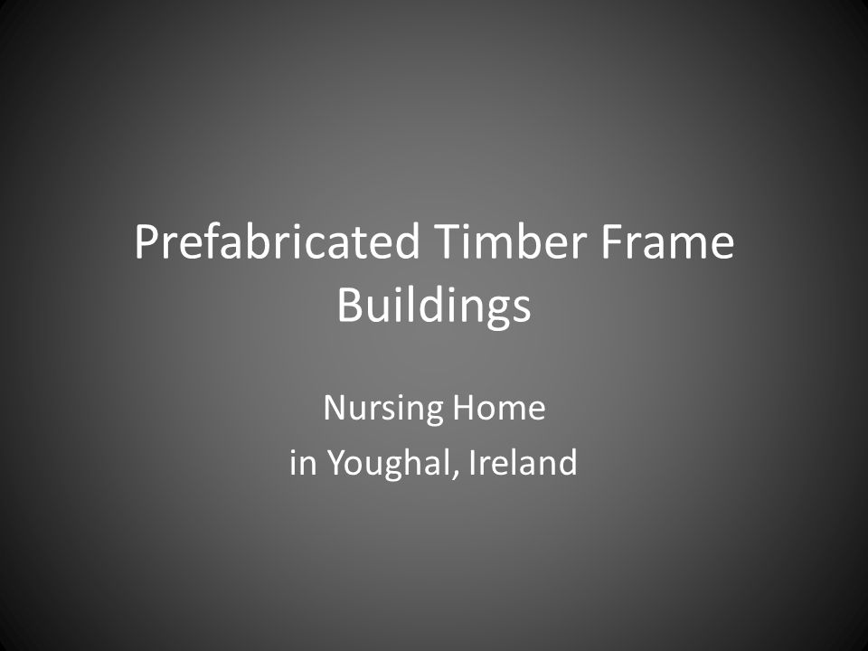 Prefabricated Timber Frame Buildings Nursing Home in Youghal, Ireland
