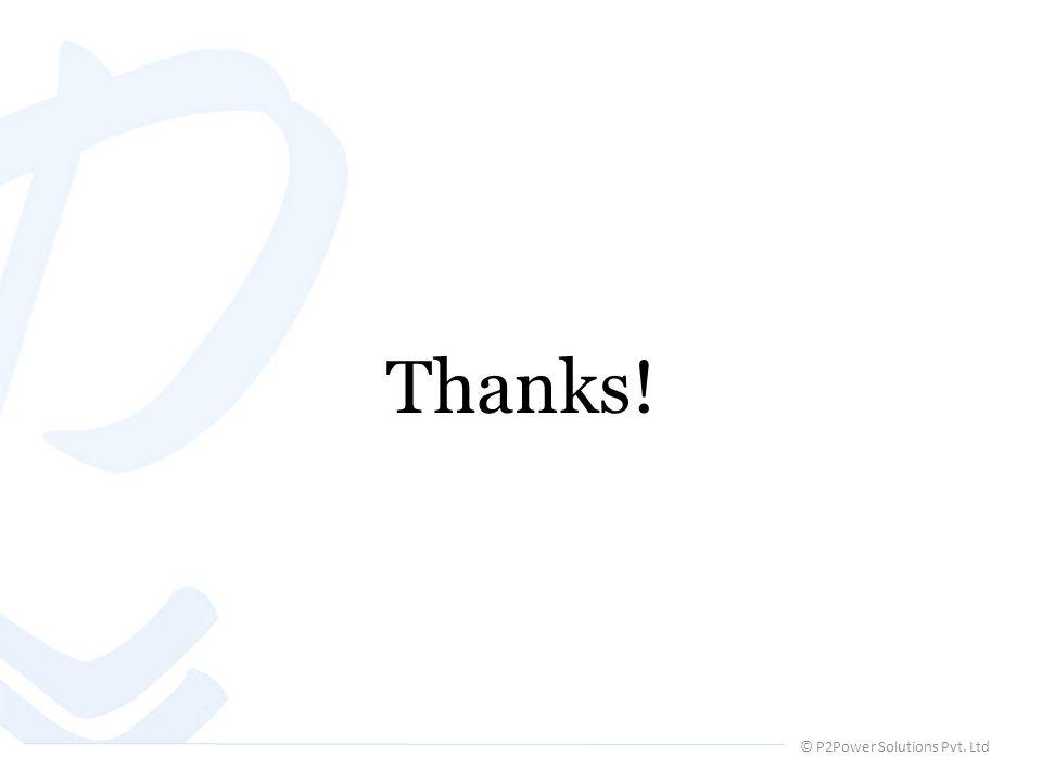 © P2Power Solutions Pvt. Ltd Thanks!