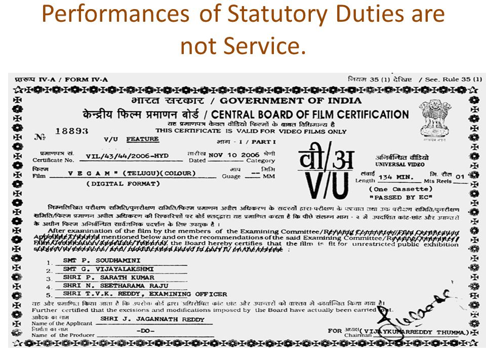 Performances of Statutory Duties are not Service.