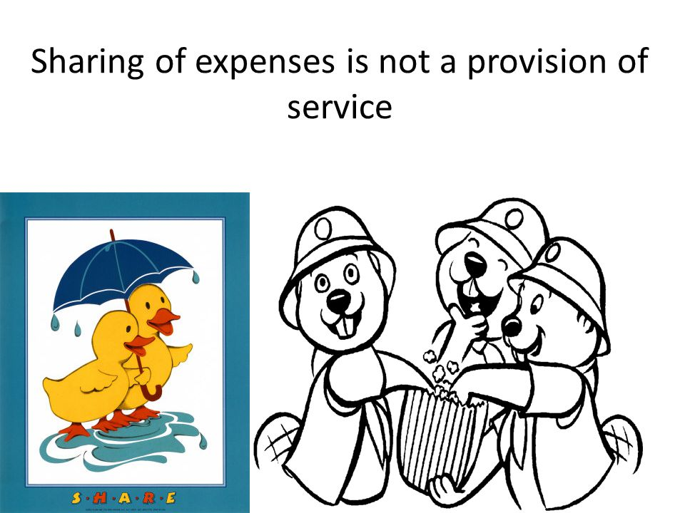 Sharing of expenses is not a provision of service
