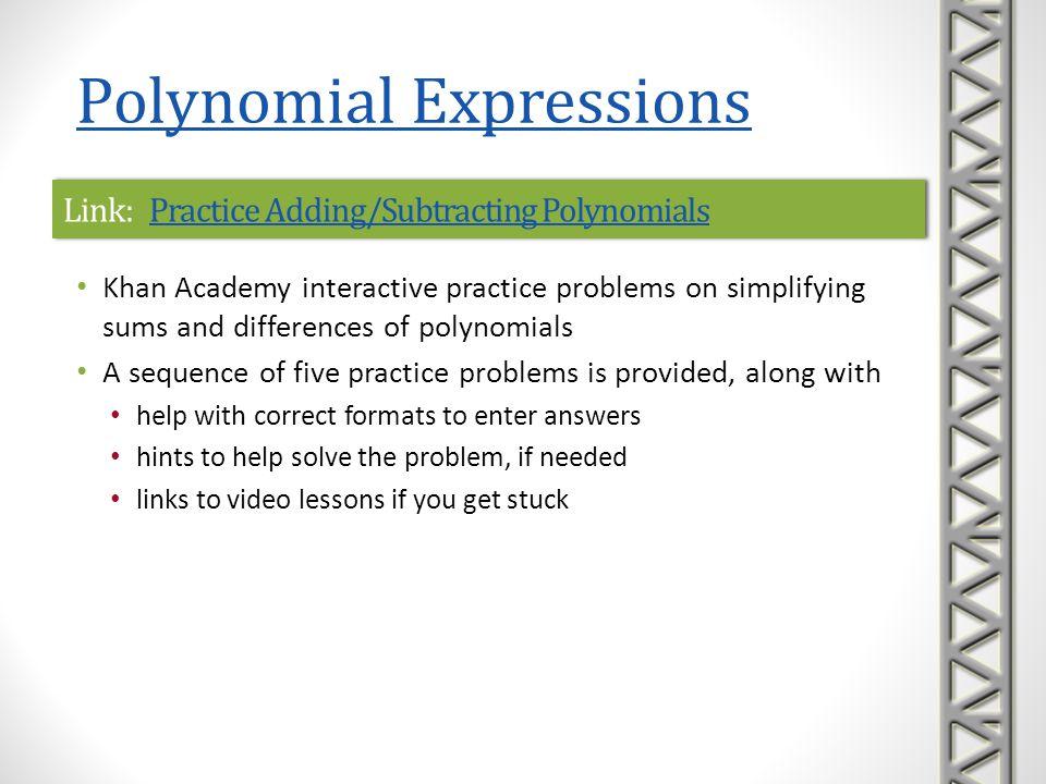 Link: Practice Adding/Subtracting PolynomialsPractice Adding/Subtracting PolynomialsLink: Practice Adding/Subtracting PolynomialsPractice Adding/Subtr