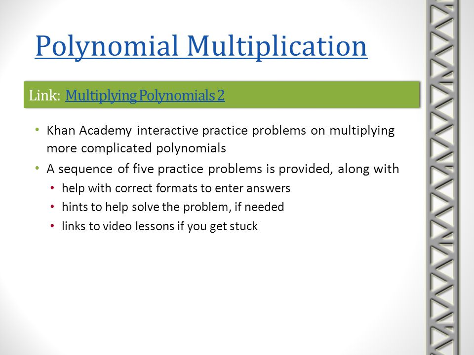Link: Operations with Polynomials CalculatorOperations with Polynomials CalculatorLink: Operations with Polynomials CalculatorOperations with Polynomials Calculator Math Portal polynomial operation calculator Enter two polynomials and the calculator will add, subtract, multiply, or divide the polynomials as requested Calculator can also generate examples A complete step-by-step solution is given if requested Polynomial Multiplication