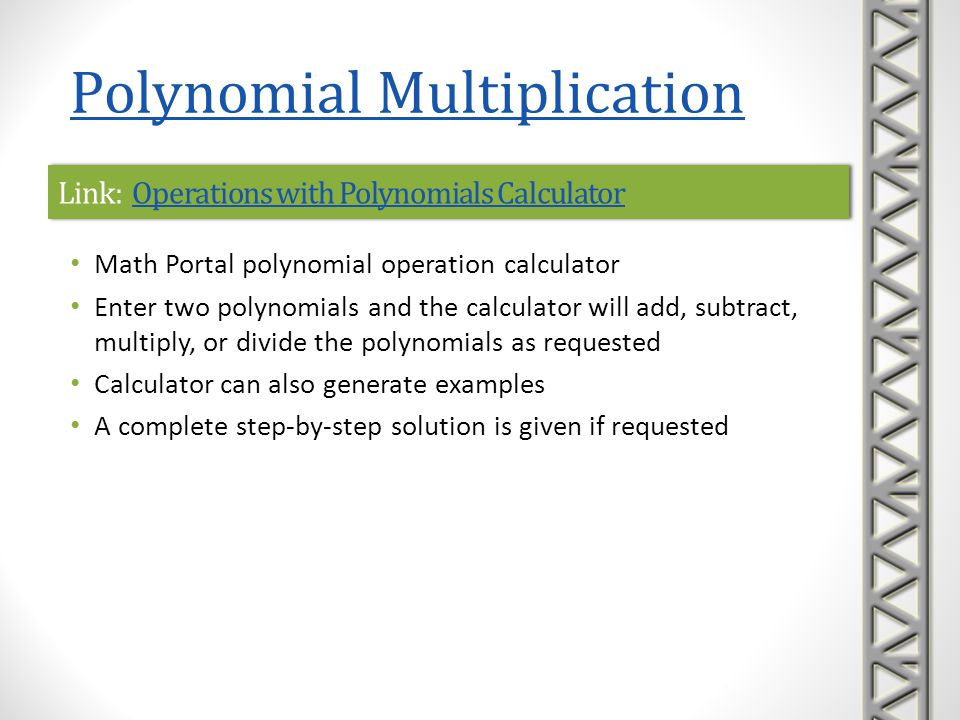 Polynomial Division Description and examples of dividing polynomials, including long division and synthetic division Polynomial Divided by a Monomial Long Division of Polynomials Synthetic Division Operations with Polynomials Calculator Return to Topics List CONTENTS: