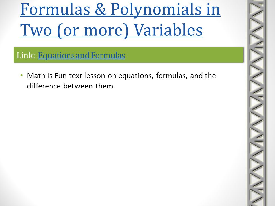 Link: Equations and FormulasEquations and FormulasLink: Equations and FormulasEquations and Formulas Math Is Fun text lesson on equations, formulas, a