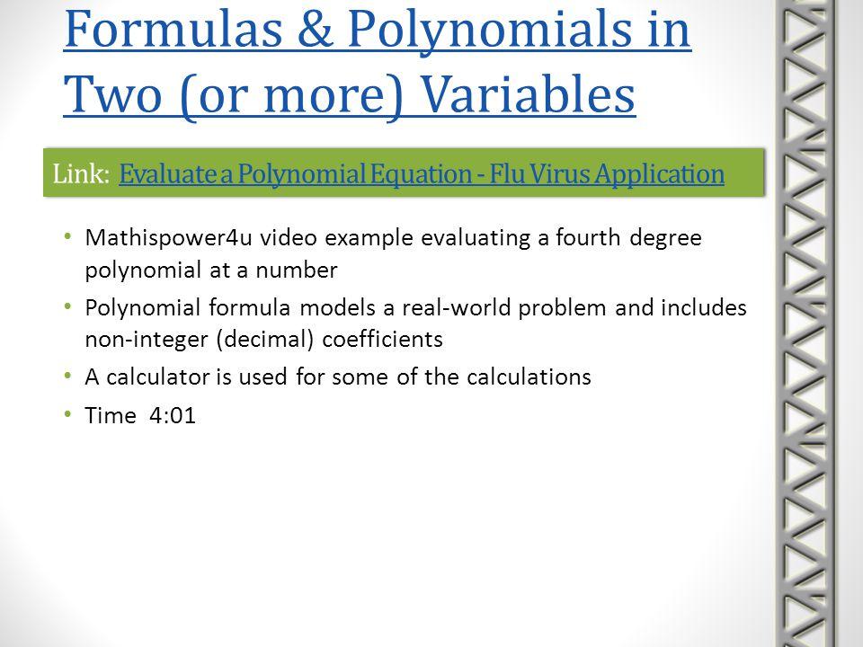 Link: Evaluate a Polynomial Equation - Flu Virus ApplicationEvaluate a Polynomial Equation - Flu Virus ApplicationLink: Evaluate a Polynomial Equation