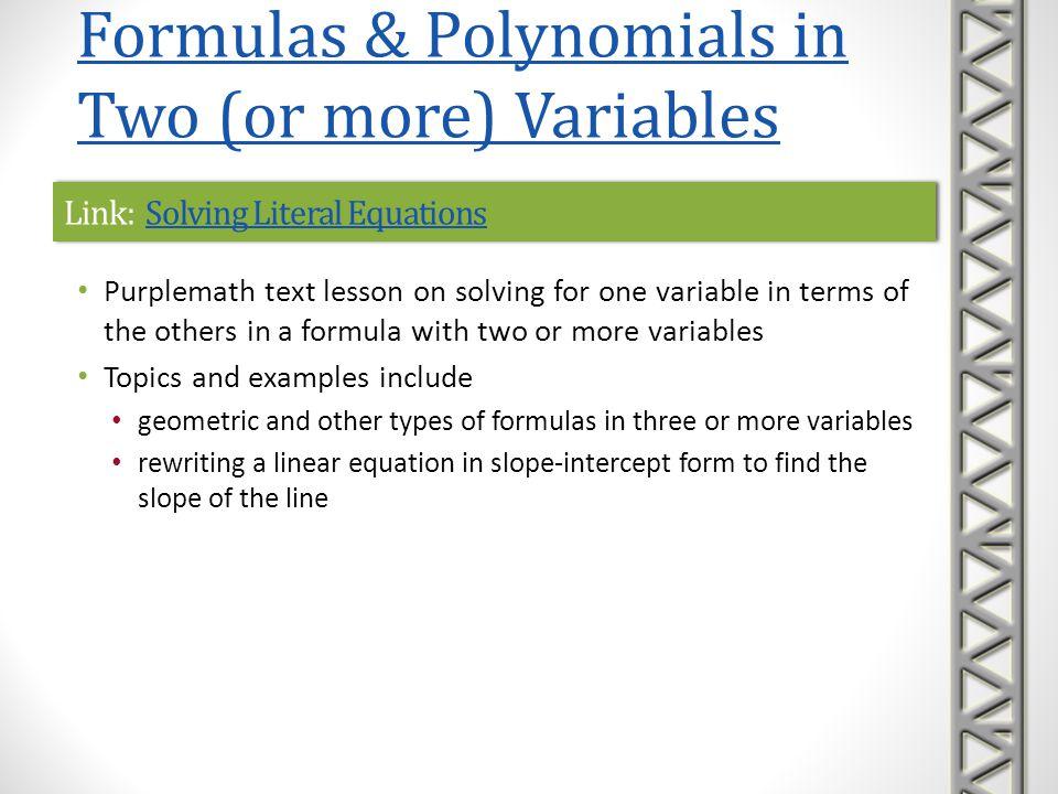 Link: Solving Literal EquationsSolving Literal EquationsLink: Solving Literal EquationsSolving Literal Equations Purplemath text lesson on solving for
