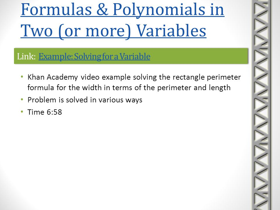 Link: Example: Solving for a VariableExample: Solving for a VariableLink: Example: Solving for a VariableExample: Solving for a Variable Khan Academy