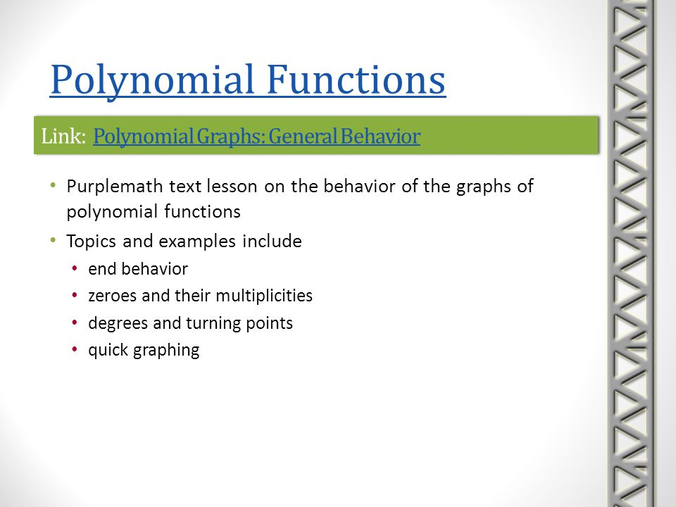 Link: Polynomial Graphs: General BehaviorPolynomial Graphs: General BehaviorLink: Polynomial Graphs: General BehaviorPolynomial Graphs: General Behavi