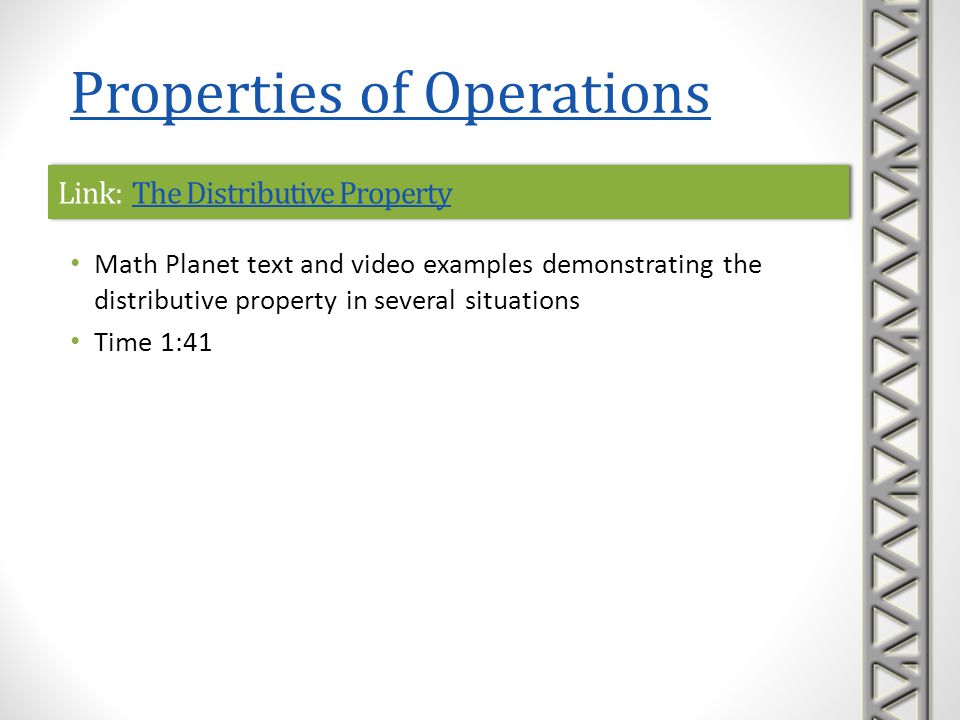 Link: The Distributive PropertyThe Distributive PropertyLink: The Distributive PropertyThe Distributive Property Math Planet text and video examples d