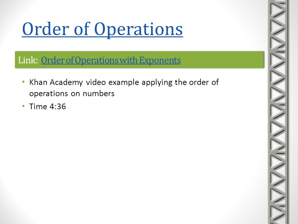 Link: Order of Operations with ExponentsOrder of Operations with ExponentsLink: Order of Operations with ExponentsOrder of Operations with Exponents K