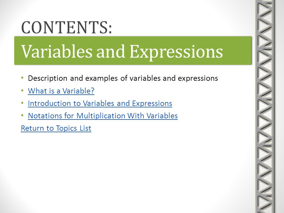 Variables and Expressions Description and examples of variables and expressions What is a Variable? Introduction to Variables and Expressions Notation