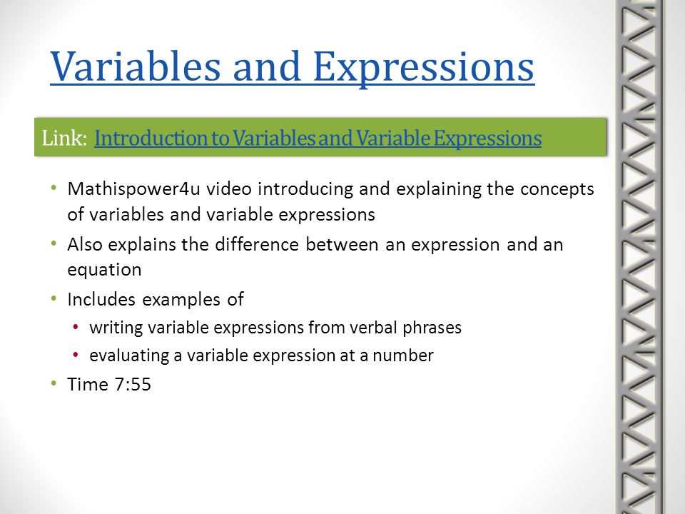 Link: Introduction to Variables and Variable ExpressionsIntroduction to Variables and Variable ExpressionsLink: Introduction to Variables and Variable