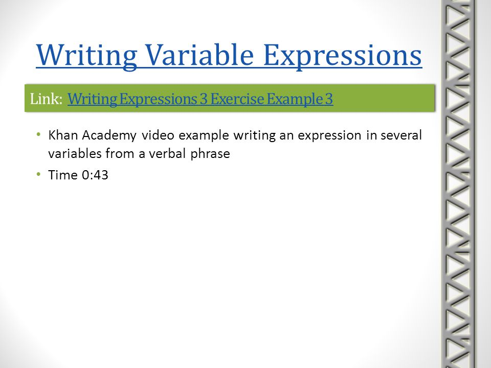Link: Writing Expressions 3 Exercise Example 3Writing Expressions 3 Exercise Example 3Link: Writing Expressions 3 Exercise Example 3Writing Expression