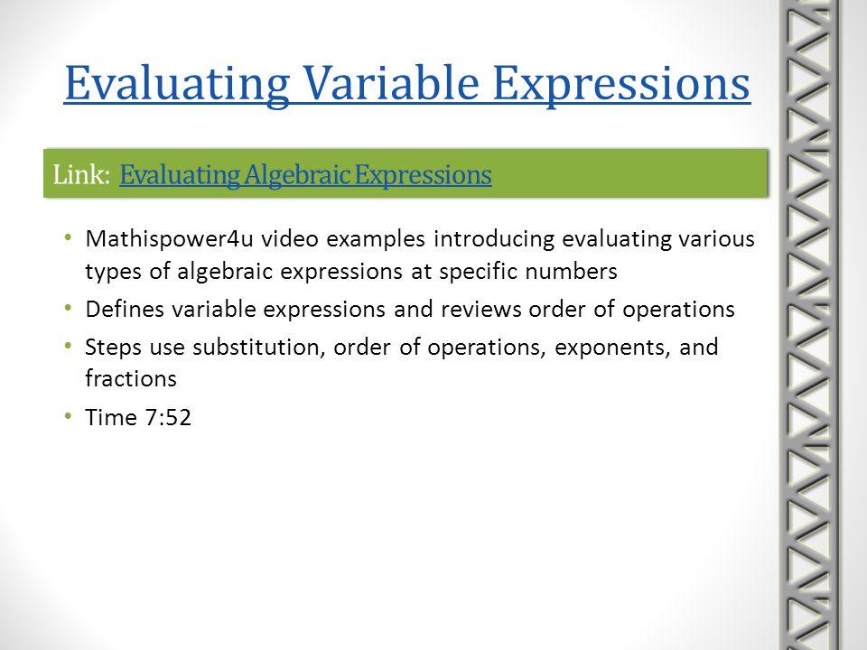 Link: Evaluating Algebraic ExpressionsEvaluating Algebraic ExpressionsLink: Evaluating Algebraic ExpressionsEvaluating Algebraic Expressions Mathispow