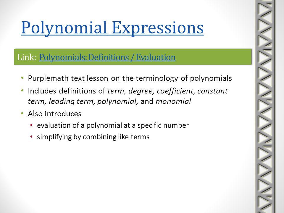 Link: Polynomials: Definitions / EvaluationPolynomials: Definitions / EvaluationLink: Polynomials: Definitions / EvaluationPolynomials: Definitions /