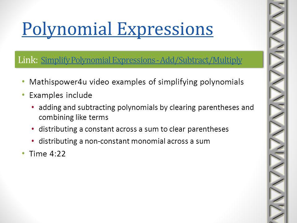 Link: Simplify Polynomial Expressions - Add/Subtract/Multiply Simplify Polynomial Expressions - Add/Subtract/Multiply Link: Simplify Polynomial Expres