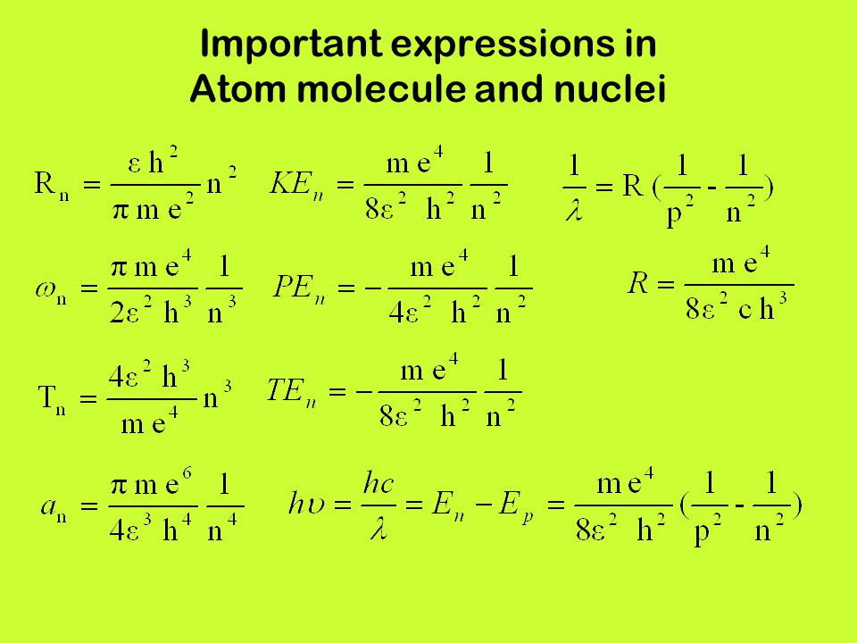 Important expressions in Atom molecule and nuclei