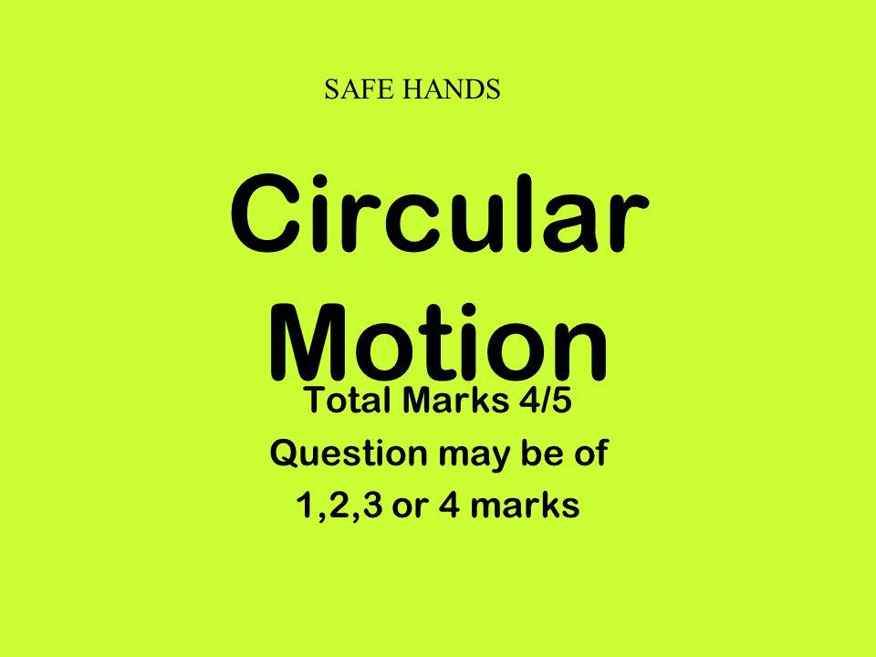 Circular Motion Questions for 2 marks 1.Define uniform circular motion.