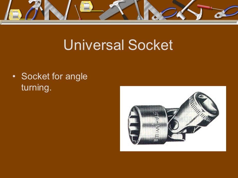 Universal Socket Socket for angle turning.