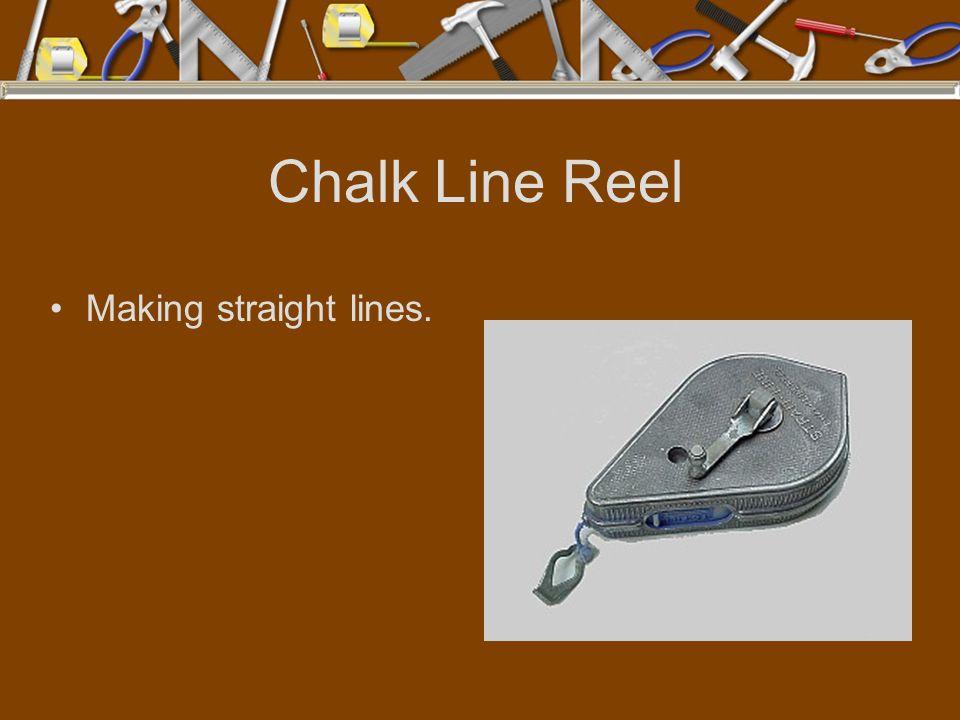 Chalk Line Reel Making straight lines.