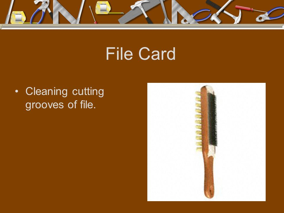 File Card Cleaning cutting grooves of file.