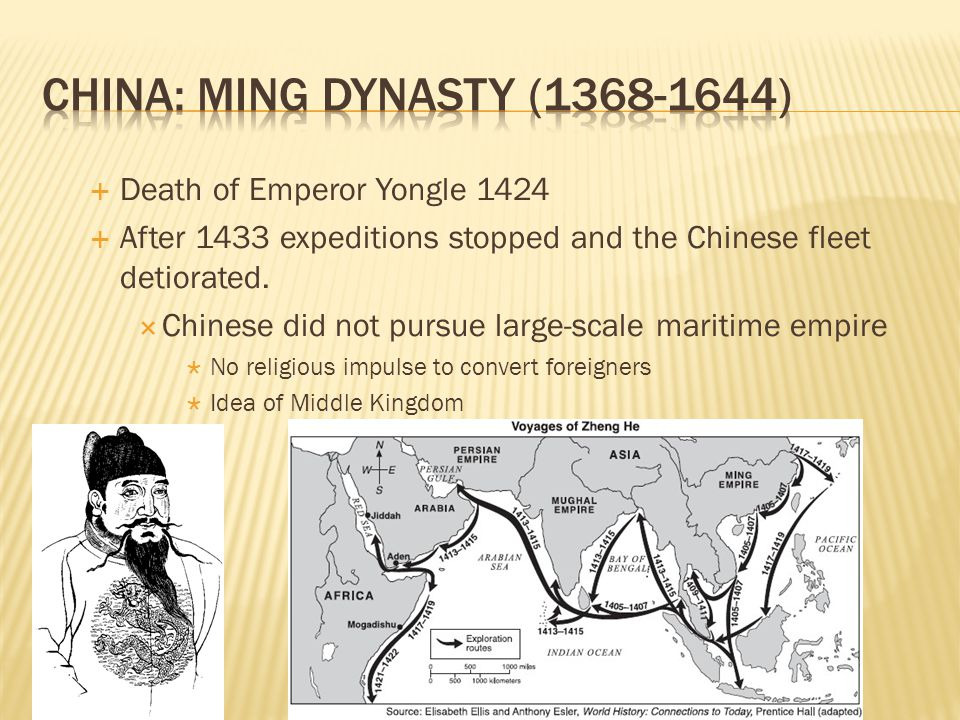 Death of Emperor Yongle 1424 After 1433 expeditions stopped and the Chinese fleet detiorated. Chinese did not pursue large-scale maritime empire No re