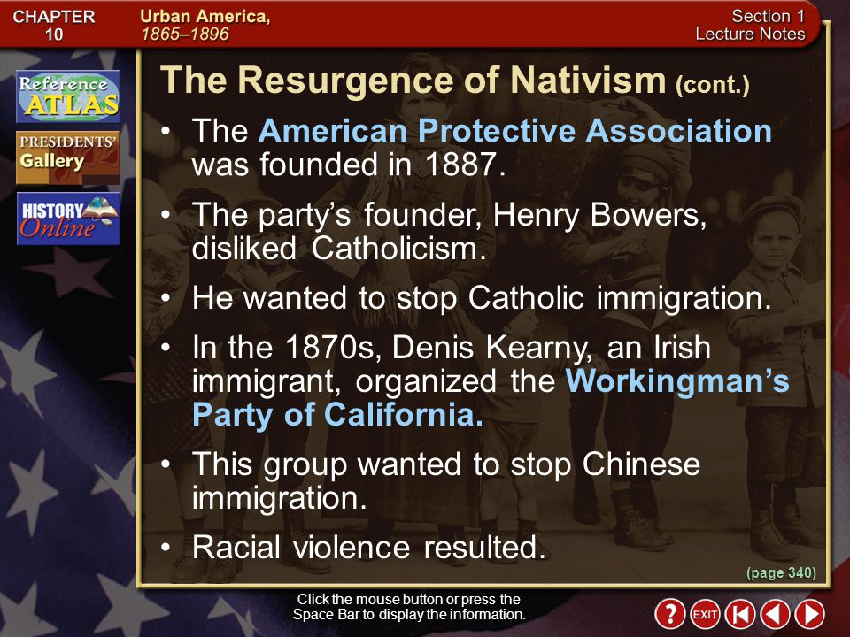 Section 1-13 Click the mouse button or press the Space Bar to display the information. (page 340) The Resurgence of Nativism The increase in immigrati