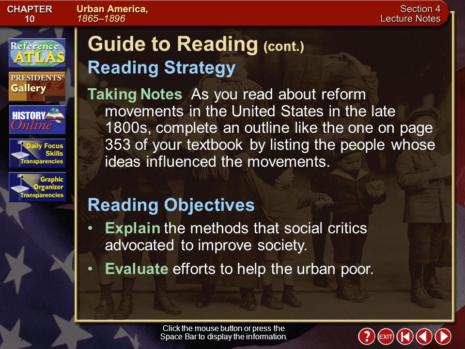 Section 4-1 Click the mouse button or press the Space Bar to display the information. Guide to Reading The pressing problems of the urban poor in the