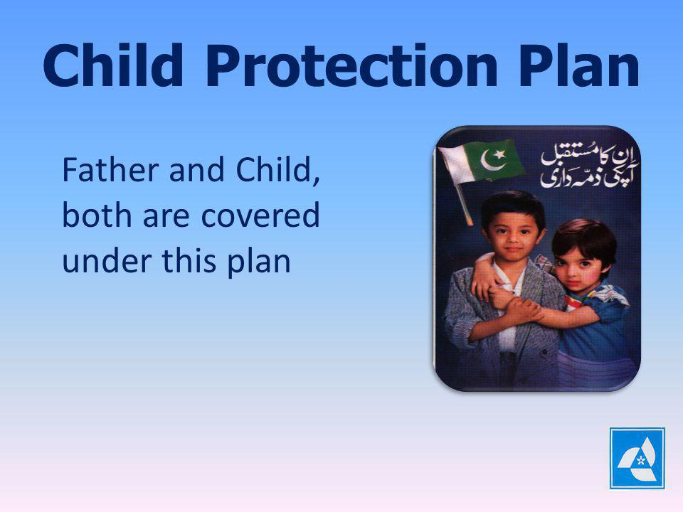Child Education & Marriage Plan Child Education and Marriage Plan provides a viable solution, ensuring Future Financial Protection of the Children