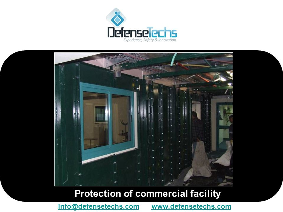 Protection of commercial facility info@defensetechs.cominfo@defensetechs.com www.defensetechs.comwww.defensetechs.com
