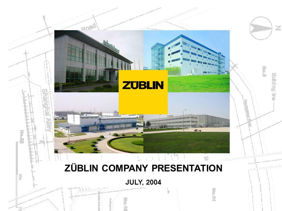 ZÜBLIN COMPANY PRESENTATION JULY, 2004