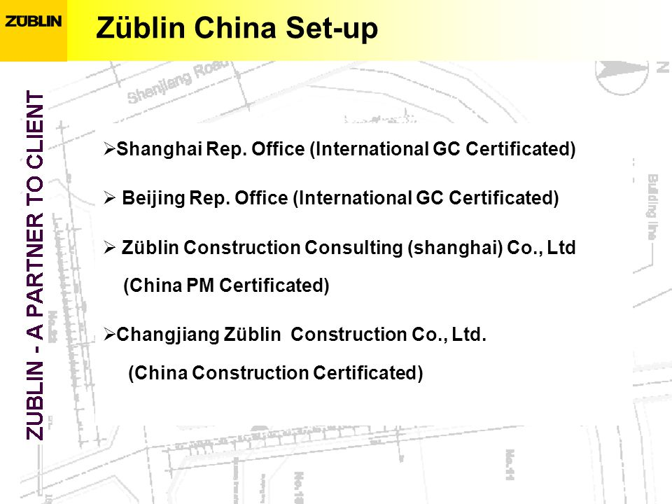 Züblin China Set-up Shanghai Rep. Office (International GC Certificated) Beijing Rep.