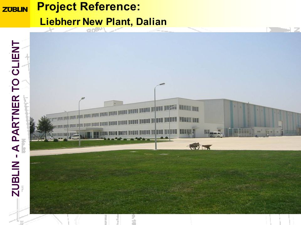 Project Reference: Liebherr New Plant, Dalian