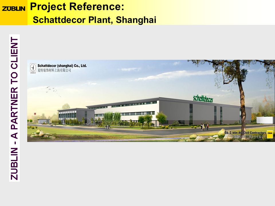 Project Reference: Schattdecor Plant, Shanghai