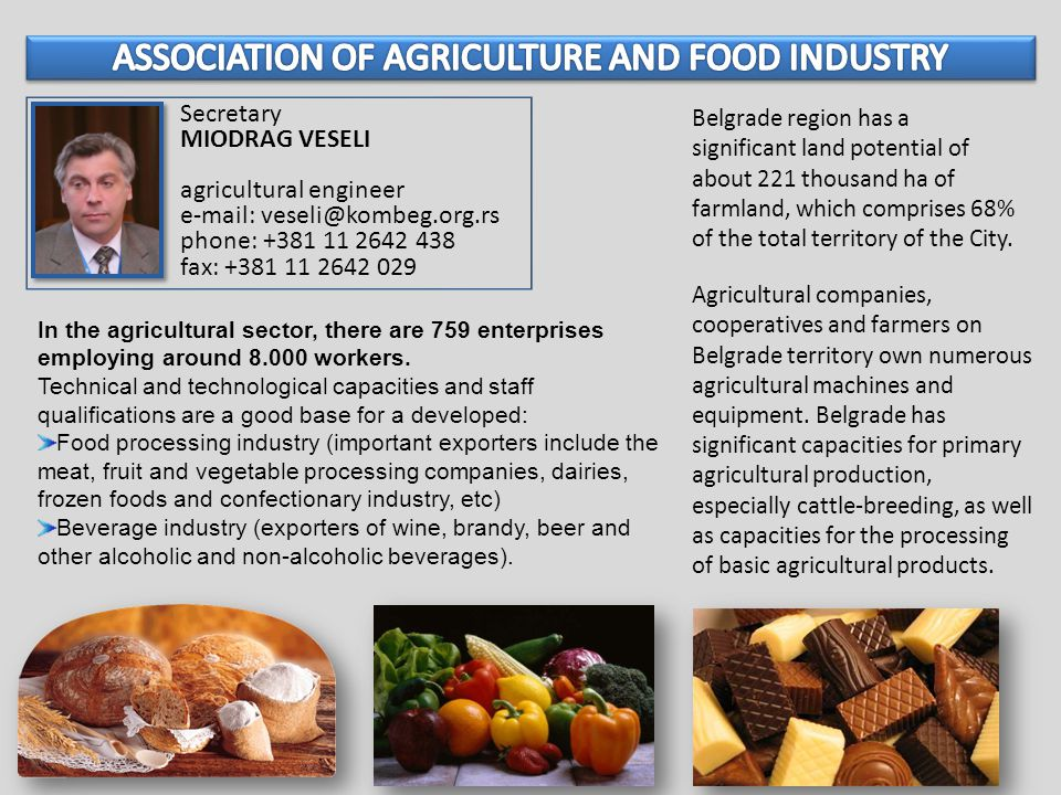 Agricultural companies, cooperatives and farmers on Belgrade territory own numerous agricultural machines and equipment.