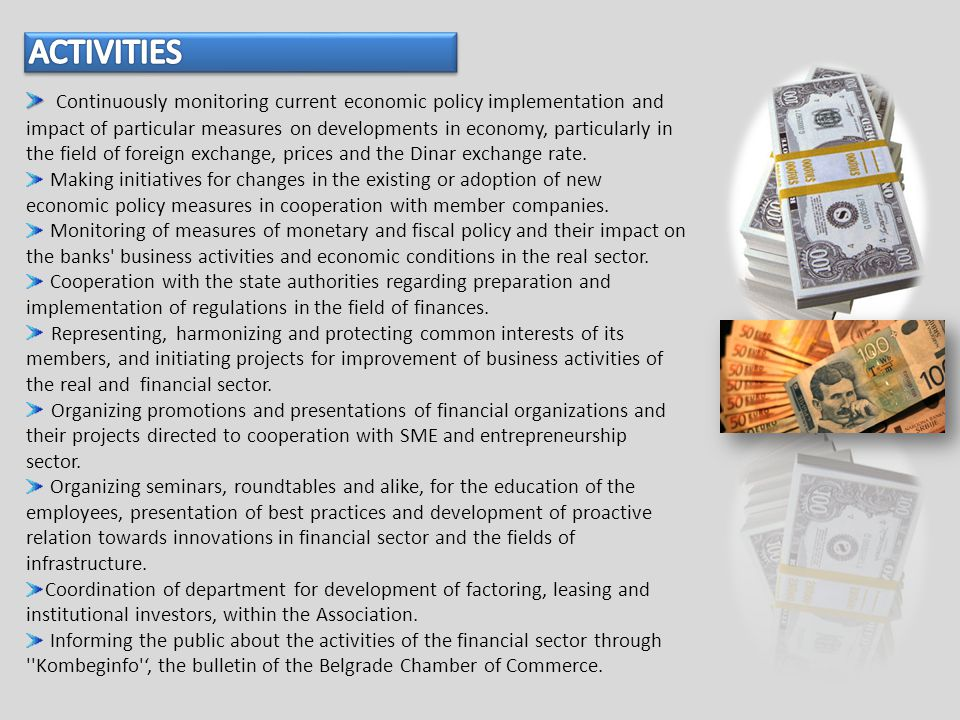 Continuously monitoring current economic policy implementation and impact of particular measures on developments in economy, particularly in the field of foreign exchange, prices and the Dinar exchange rate.