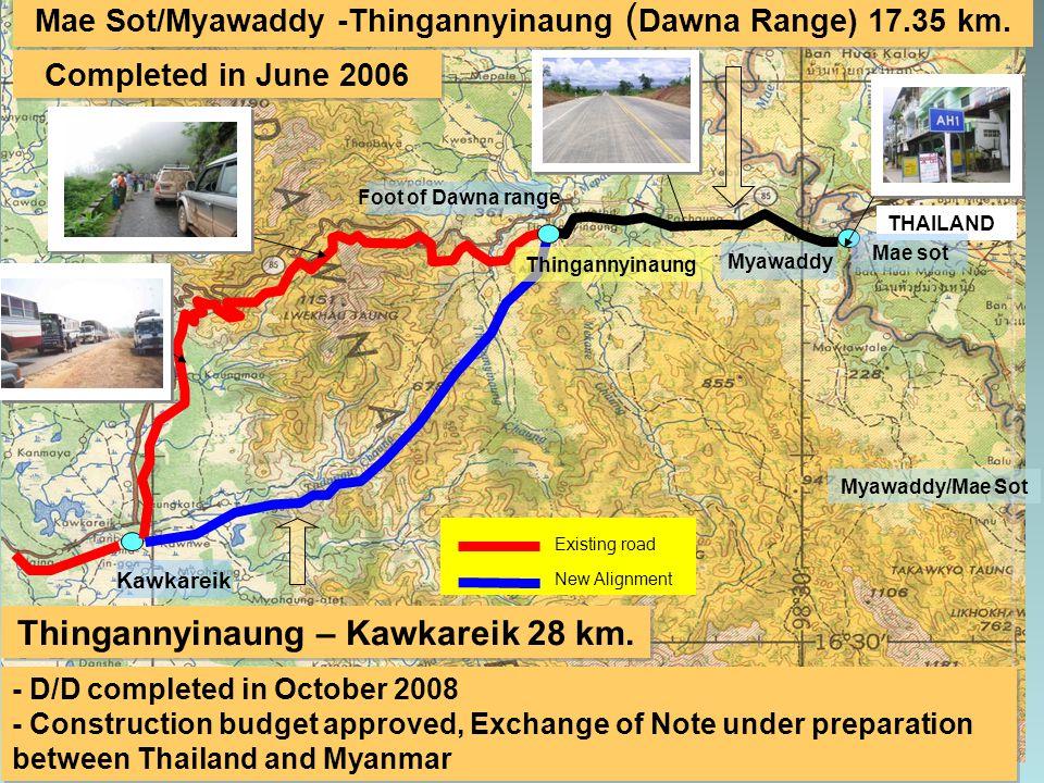 Mae Sot/Myawaddy -Thingannyinaung ( Dawna Range) 17.35 km.