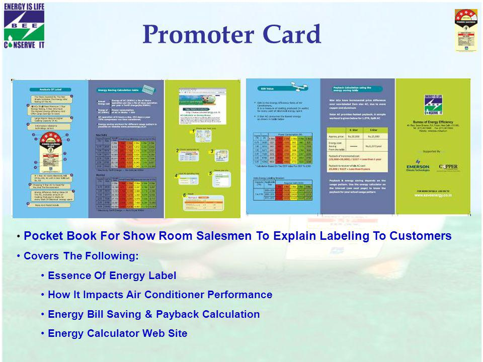 Promoter Card Pocket Book For Show Room Salesmen To Explain Labeling To Customers Covers The Following: Essence Of Energy Label How It Impacts Air Con