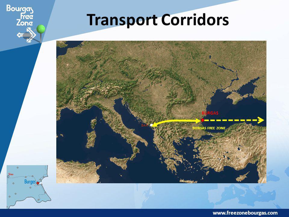www.freezonebourgas.com Transport Corridors BAR BURGAS BURGAS FREE ZONE