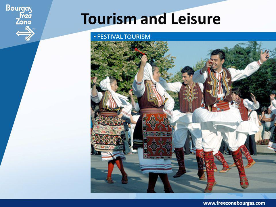 www.freezonebourgas.com Tourism and Leisure FESTIVAL TOURISM