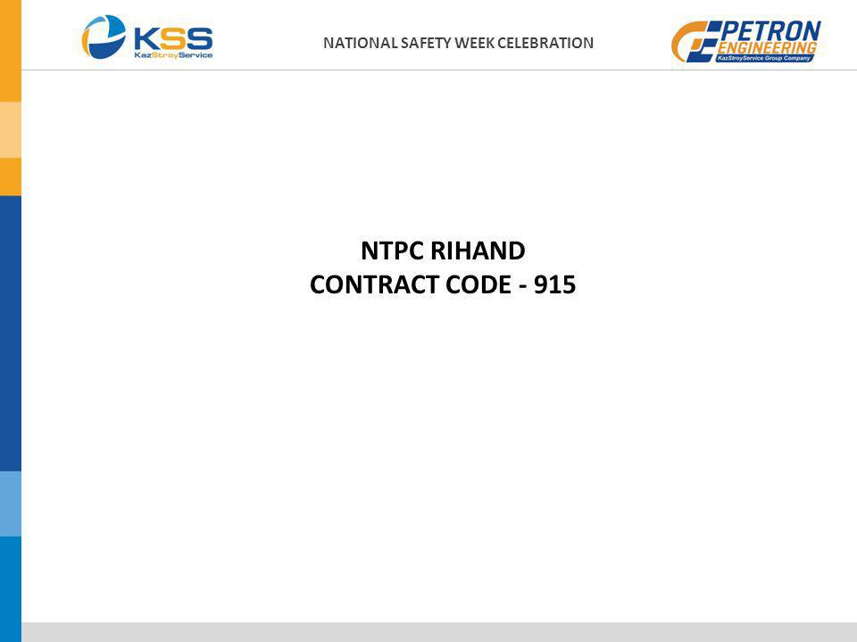 NTPC RIHAND CONTRACT CODE - 915 NATIONAL SAFETY WEEK CELEBRATION