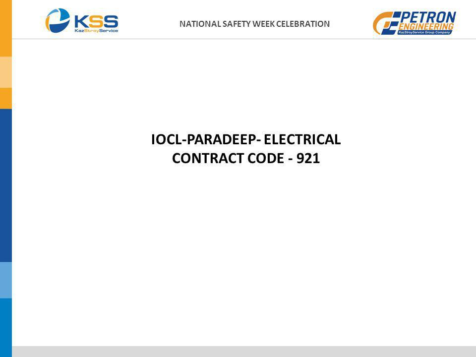 IOCL-PARADEEP- ELECTRICAL CONTRACT CODE - 921 NATIONAL SAFETY WEEK CELEBRATION