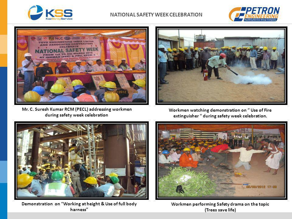 Mr. C. Suresh Kumar RCM (PECL) addressing workmen during safety week celebration Demonstration on Working at height & Use of full body harness Workmen