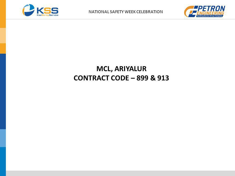 MCL, ARIYALUR CONTRACT CODE – 899 & 913 NATIONAL SAFETY WEEK CELEBRATION
