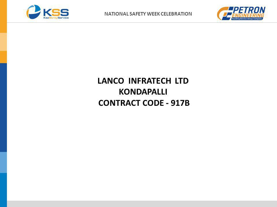 LANCO INFRATECH LTD KONDAPALLI CONTRACT CODE - 917B NATIONAL SAFETY WEEK CELEBRATION