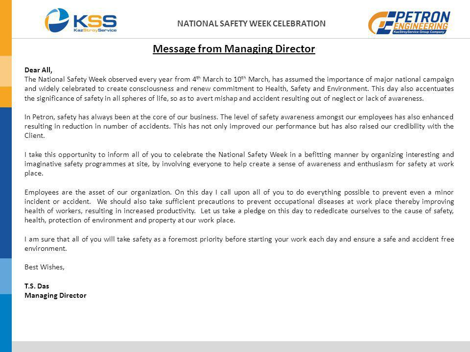 NATIONAL SAFETY WEEK CELEBRATION Dear All, The National Safety Week observed every year from 4 th March to 10 th March, has assumed the importance of
