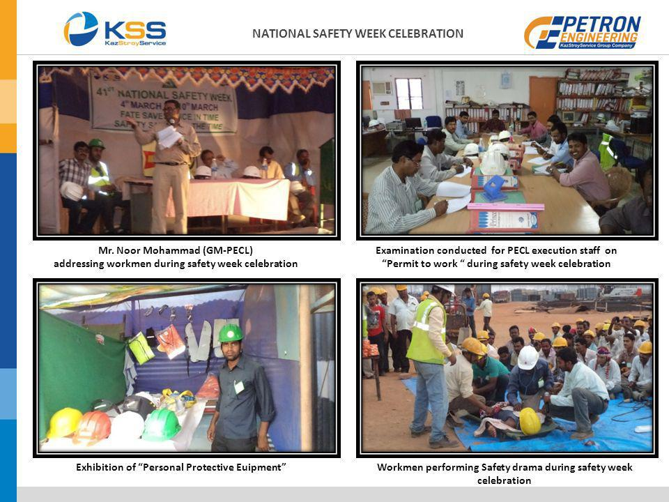 Mr. Noor Mohammad (GM-PECL) addressing workmen during safety week celebration Examination conducted for PECL execution staff on Permit to work during