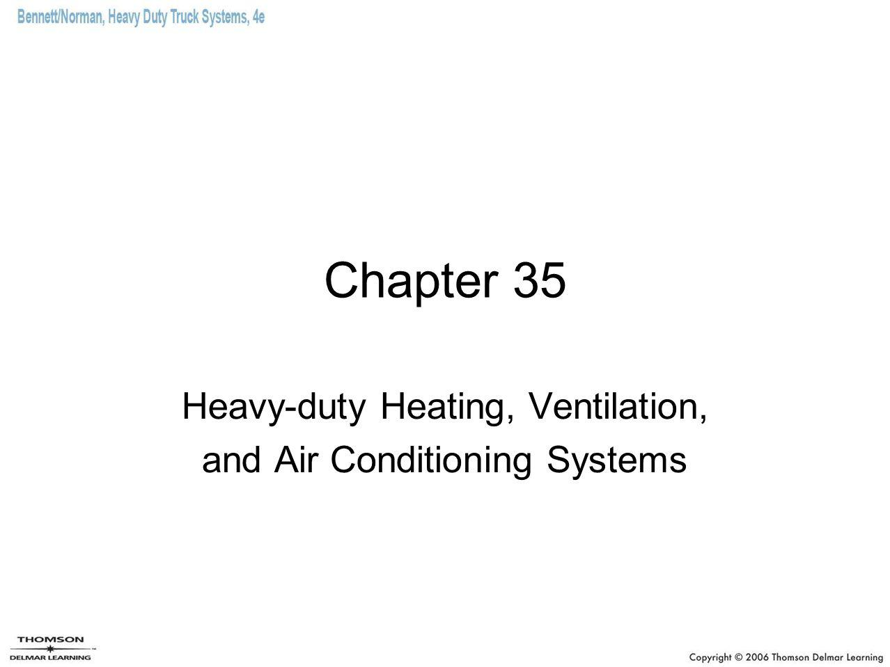 Chapter 35 Heavy-duty Heating, Ventilation, and Air Conditioning Systems
