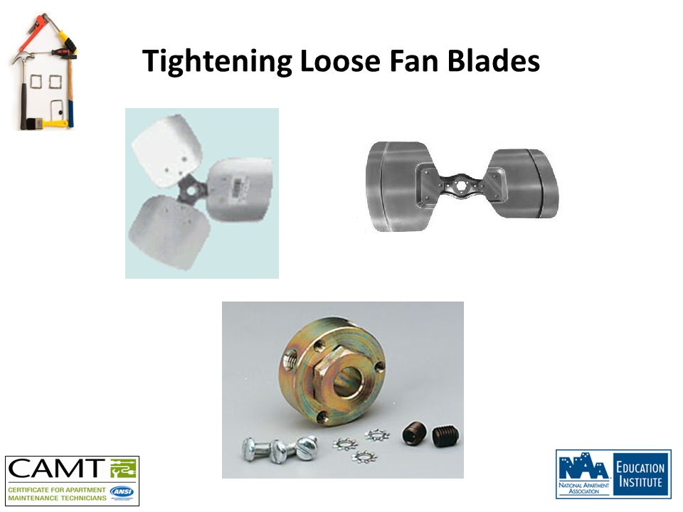 Tightening Loose Fan Blades