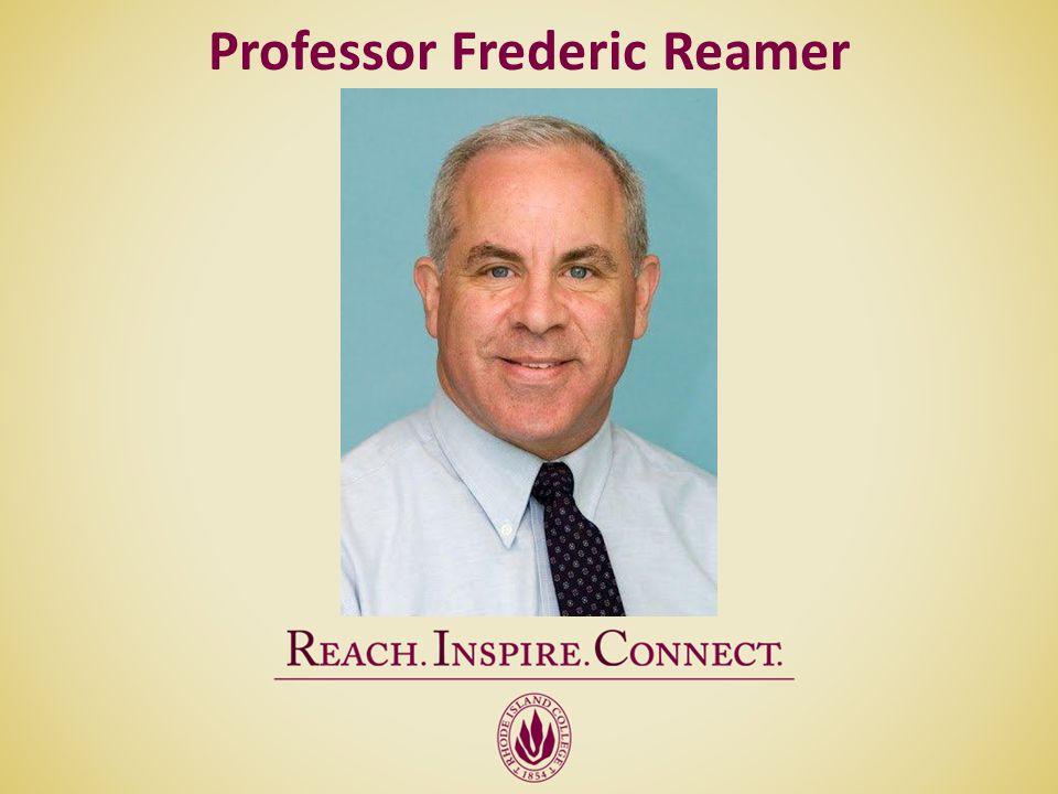 Professor Frederic Reamer